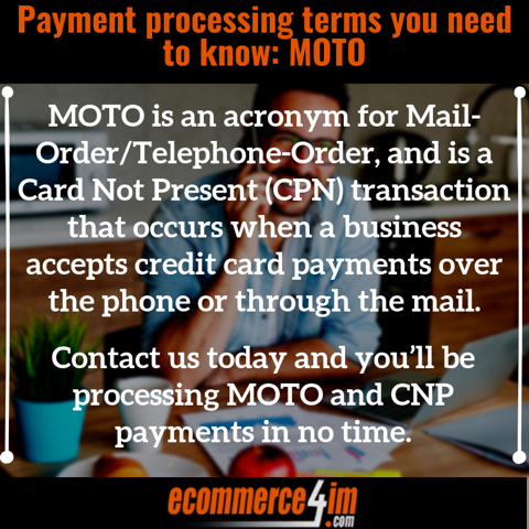 Payment processing terms you need to know_ MOTO - Quote Image