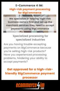 EC4IM - high-risk payment processing for BigCommerce - primary infographic
