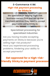 EC4IM - high-risk payment processing for Sticky.io - primary infographic